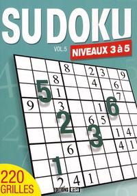 Editions ESI - Sudoku - Volume 5, Niveaux 3 à 5.