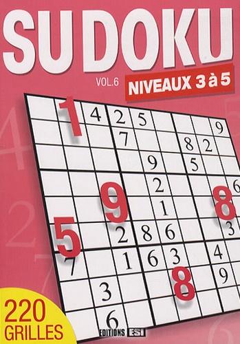Editions ESI - Sudoku - Volume 6, Niveaux 3 à 5.