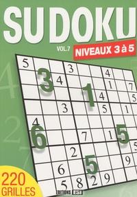 Editions ESI - Sudoku - Volume 7, Niveaux 3 à 5.