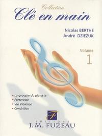 Nicolas Berthe et André Dziezuk - Clé en main - Volume 1. 1 CD audio