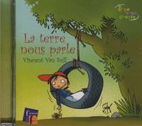 Vincent Van Sull - La terre nous parle - CD audio.