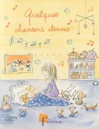 Fuzeau - Quelques chansons douces. 1 CD audio