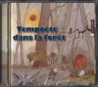 Jean-Marc Dormeau et Frédéric Fruteau de Laclos - Tempoète dans la forêt. 1 CD audio