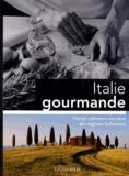 Editions GLD - Italie gourmande - Voyage culinaire au coeur des régions italiennes.
