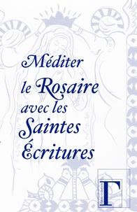 Editions Grégoriennes - Méditer le rosaire avec les saintes écritures.