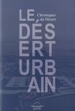Editions Grevis - Le désert urbain - Chroniques du Désert.