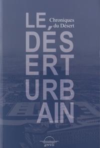 Le désert urbain - Chroniques du Désert.pdf