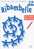 Editions Hatier - Ribambelle CP - Mes outils pour écrire.