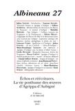 Julien Goeury - Albineana N° 27/2015 : Echos et réécritures - La vie posthume des oeuvres d'Agrippa d'Aubigné.