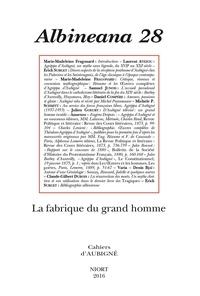 Marie-Madeleine Fragonard et Julien Goeury - Albineana N° 28/2016 : La fabrique du grand homme.