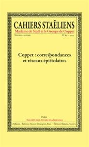 Société des études staëliennes - Cahiers staëliens N° 62/2012 : Coppet : correspondances et réseaux épistolaires.