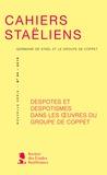 Stéphanie Genand - Cahiers staëliens N° 65/2015 : Despotes et despotismes dans les oeuvres du groupe de Coppet.
