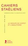 Société des études staëliennes - Cahiers staëliens N° 68/2018 : Le groupe de Coppet et l'Angleterre.