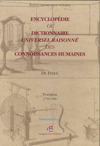 Encyclopédie ou dictionnaire universel raisonné des connoissances humaines. Yverdon (1770-1780)  1 DVD