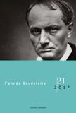 André Guyaux - L'année Baudelaire N° 21/2017 : Baudelaire dans le monde.