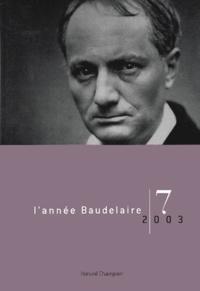 Françoise Coblence et Pascal Griener - L'année Baudelaire N° 7/2003 : Baudelaire, du dandysme à la caricature.