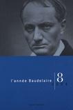 Claude Pichois et John-E Jackson - L'année Baudelaire N° 8/2004 : Baudelaire et l'Allemagne, l'Allemagne et Baudelaire.