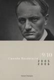 Max Milner et Jean-Paul Avice - L'année Baudelaire N° 9-10/2005-2006 : Baudelaire toujours : hommage à Claude Pichois.