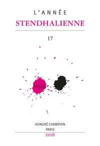 Cécile Meynard - L'Année Stendhalienne N° 17/2018 : Le XVIIIe siècle de Stendhal - Ruptures et continuités.