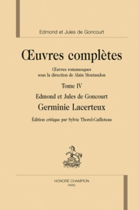 Edmond de Goncourt et Jules de Goncourt - Oeuvres complètes Tome 4 : Erminie Lacerteux.
