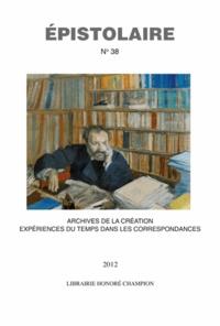 Geneviève Haroche-Bouzinac - Revue de l'Aire N° 38 : Archives de la création - Expériences du temps dans les correspondances au XVIIIe siècle.