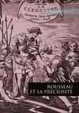 Simone Goyard-Fabre - Rousseau Studies N° 7 : Rousseau et la préciosité.
