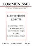 Sylvain Boulouque - Communisme N° 80/81/82, 2004/20 : La Guerre froide revisitée.