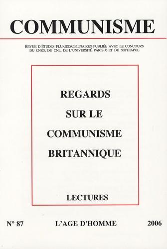 Guillaume Bourgeois et Kevin Morgan - Communisme N° 87, 3e trimestre : Regards sur le communisme britannique.