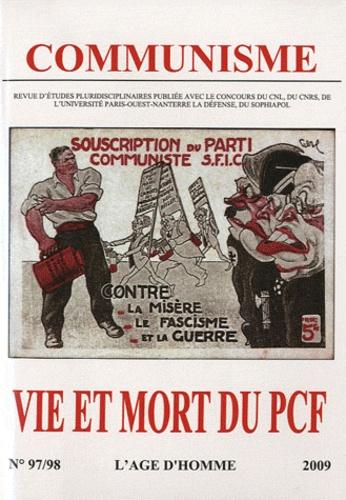 Stéphane Courtois - Communisme N° 97/98, 2009 : Vie et mort du PCF.