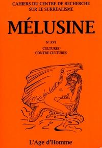 Henri Béhar - Mélusine N° 16 : Cultures, contre-cultures.