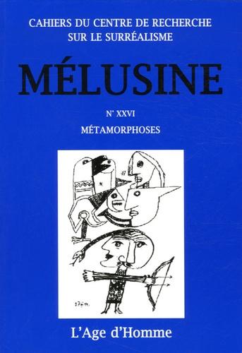 Françoise Py - Mélusine N° 26 : Métamorphoses.