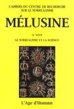 Henri Béhar - Mélusine N° 27 : Le surréalisme et la science.