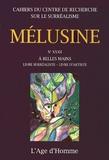 Andrea Oberhuber - Mélusine N° 32 : A belles mains, livre surréaliste, livre d'artiste.