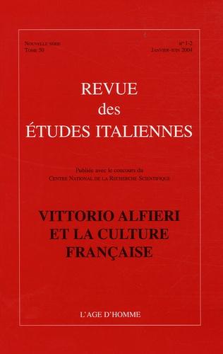 Colette Camelin - Revue des Etudes italiennes Tome 50, N° 1-2, Jan : Victor Alfieri et la culture française.