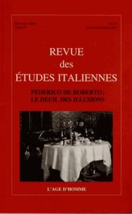 Aurélie Gendrat-Claudel - Revue des Etudes italiennes Tome 57 N° 3-4, Juil : Federico de Roberto : le deuil des illusions.