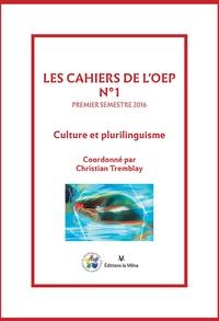 Christian Tremblay - Les cahiers de l'OEP N° 1 : Culture et plurilinguisme.
