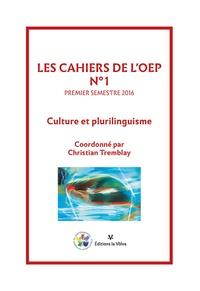 Christian Tremblay - Les cahiers de l'OEP N° 1, premier semest : Culture et plurilinguisme.