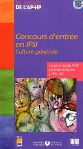 EDITIONS LAMARRE - Concours d'entrée en IFSI. - Culture générale, Sujets et corrigés 1996-2001.