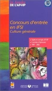 EDITIONS LAMARRE - Concours d'entrée en IFSI - Culture générale, sujets et corrigés 1997-2002.