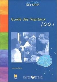 EDITIONS LAMARRE - Guide des hôpitaux 2003.