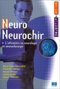 EDITIONS LAMARRE - Neuro Neurochir - L'infirmière en neurologie et neurochirurgie.