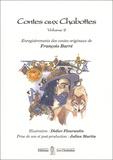 François Barré - Contes aux Chabottes - Volume 2, CD audio.