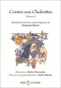 François Barré - Contes aux Chabottes - Volume 2, CD audio.