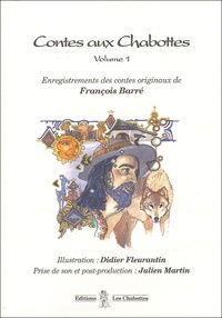 François Barré - Contes aux Chabottes - Volume 1, CD audio.