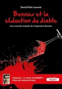 David Petit-Laurent - Bonnier et la séduction du diable.