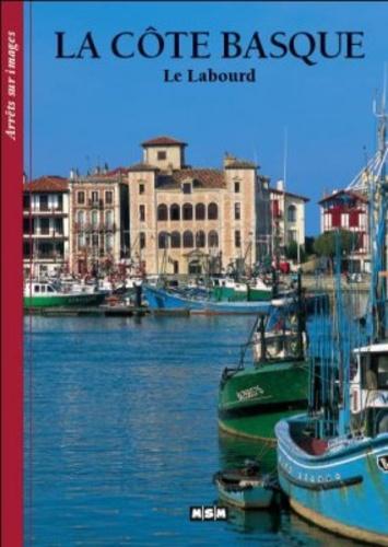 Editions MSM - La côte Basque - Le Labourd.