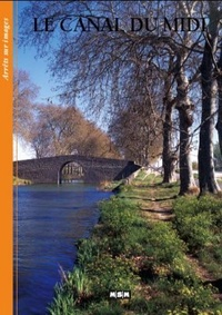 Editions MSM - Le Canal du Midi.