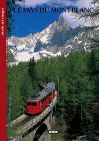 Editions MSM - Le Pays du Mont Blanc.