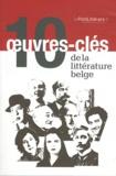 Editions Namuroises - 10 oeuvres-clés de la littérature belge.