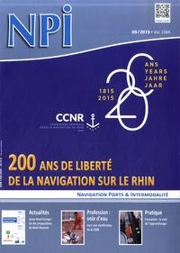 Nathalie Stey - NPI Navigation Ports & Intermodalité N° 5/2015 : CCNR - 200 ans de liberté de la navigation sur le Rhin.